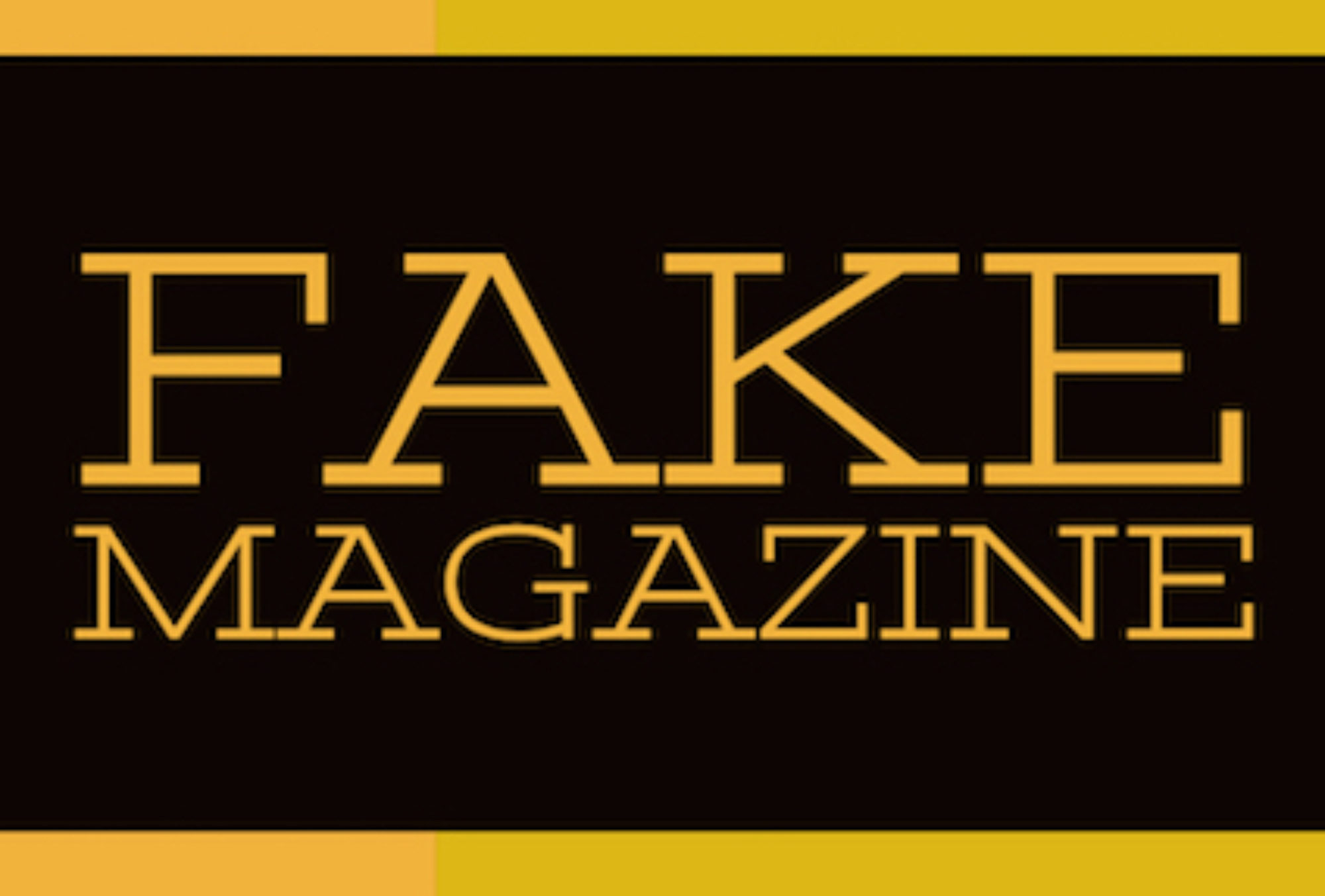 FAKE Magazine